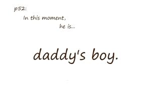 Daddy's boy | p52 | 2012